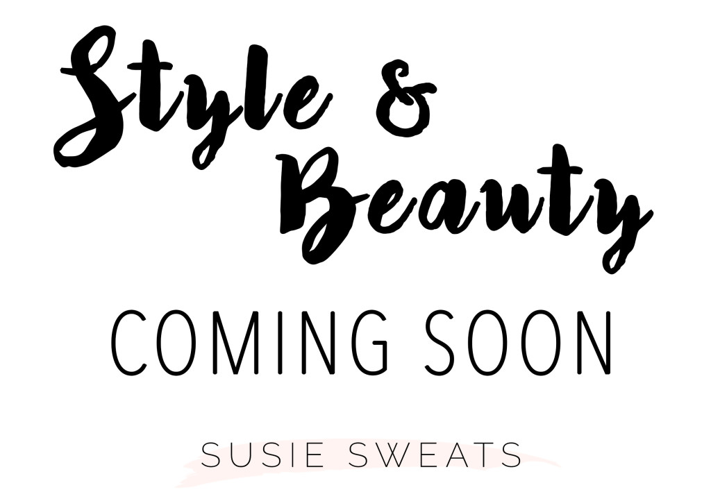 Style & Beauty Coming Soon